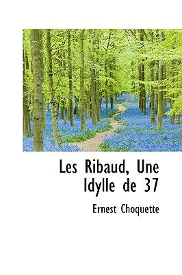 Les Ribaud, Une Idyl...