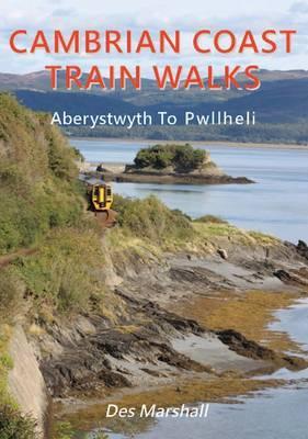 Cambrian Coast Train Walks