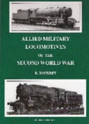 Allied Military Locomotives of the Second World War