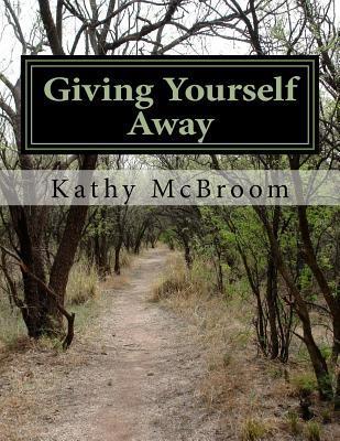 Giving Yourself Away