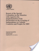 Report of the Special Committee on the Situation With Regard to the Implementation of the Declaration on the Granting of Independence to Colonial Countries and Peoples