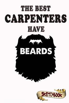 The best carpenters ...