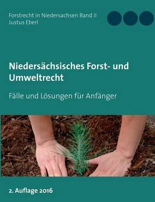 Niedersachsisches Forst- Und Umweltrecht