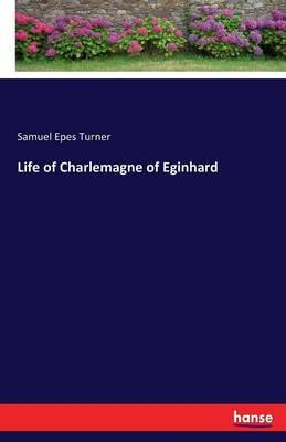 Life of Charlemagne of Eginhard