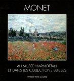 Monet au musée Marmottan et dans les collections suisses