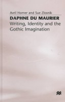Daphne Du Maurier: Writing, Identity and the Gothic Imagination