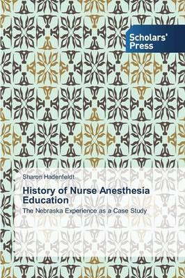 History of Nurse Anesthesia Education