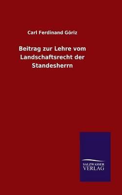 Beitrag zur Lehre vom Landschaftsrecht der Standesherrn