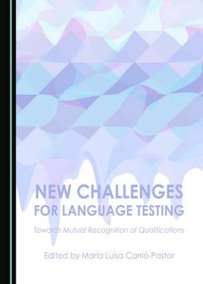 New Challenges for Language Testing