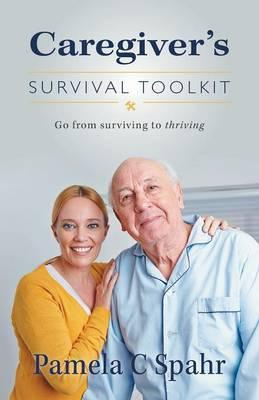 Caregiver's Survival Toolkit