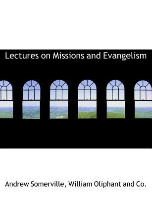 Lectures on Missions and Evangelism