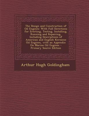 The Design and Construction of Oil Engines