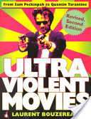 Ultraviolent Movies Revised