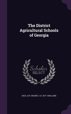 The District Agricultural Schools of Georgia