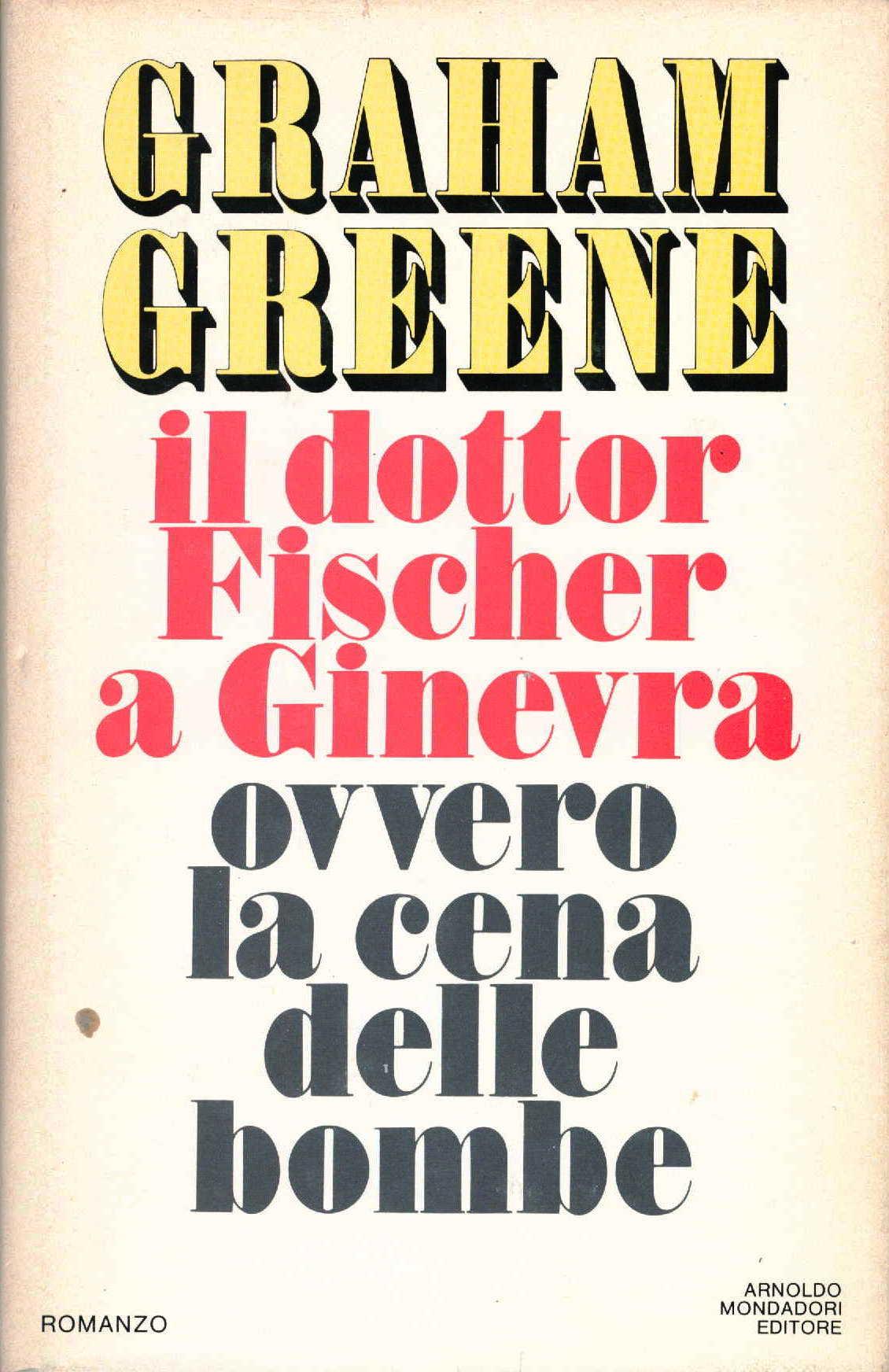 Il Dottor Fischer a Ginevra