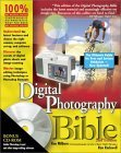 Digital Photography Bible, Second Edition