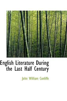 English Literature During the Last Half Century