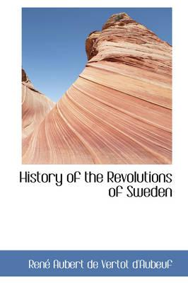 History of the Revolutions of Sweden