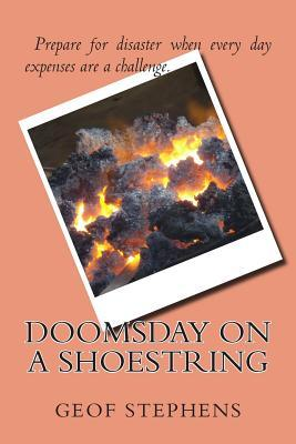 Doomsday on a Shoestring