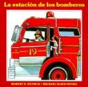 Estacion De Bomberos/Fire Station