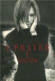 A Prayer(ア・プレイヤー)I