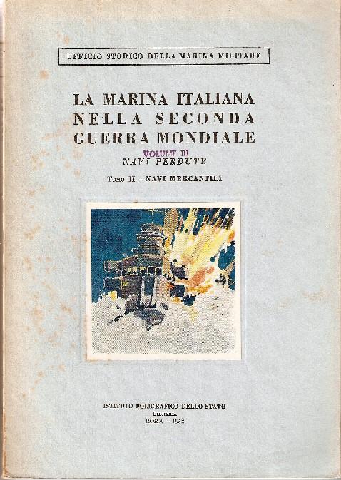 La marina italiana nella seconda guerra mondiale - volume III