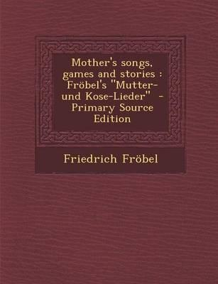 Mother's Songs, Games and Stories