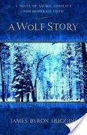 A Wolf Story