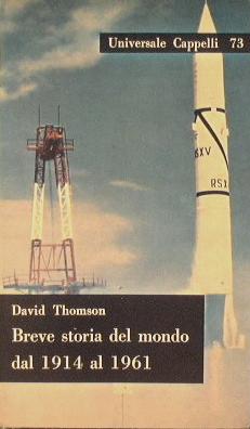 Breve storia del mondo dal 1914 al 1961