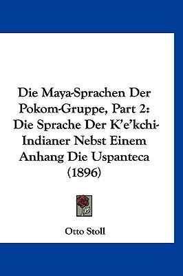 Die Maya-Sprachen Der Pokom-Gruppe, Part 2