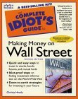 Complete Idiot's Guide to MAKING MONEY WALL ST