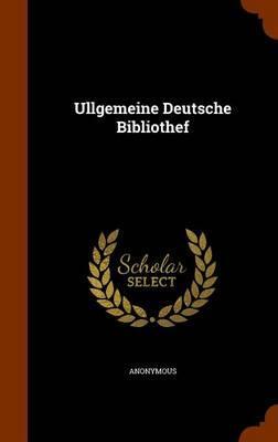 Ullgemeine Deutsche Bibliothef