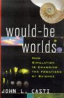 Would-Be Worlds