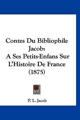 Contes Du Bibliophil...
