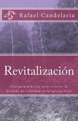 Revitalización / Revitalization