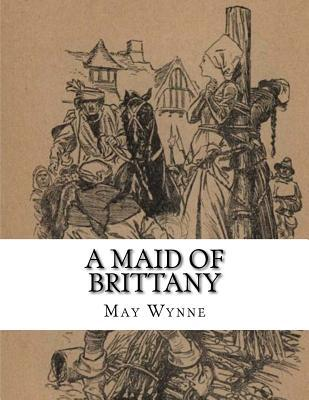 A Maid of Brittany
