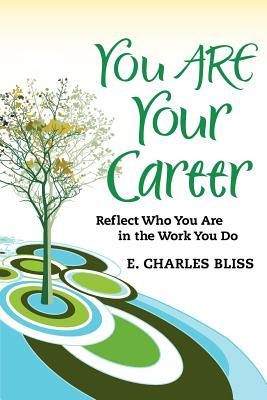 You Are Your Career