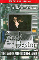 Seek and Destroy [The Nassd Counter-Terrorist Agency 2]