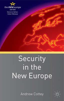Security in the New Europe