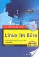 Jetzt lerne ich Linux im Büro
