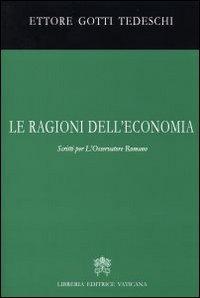Le ragioni dell'economia. Scritti per l'Osservatore romano