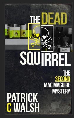 The Dead Squirrel