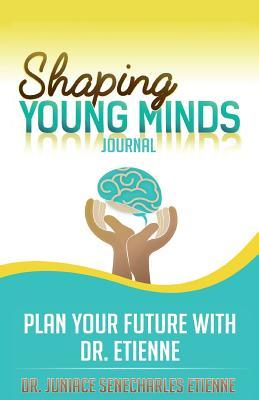 Shaping Young Minds