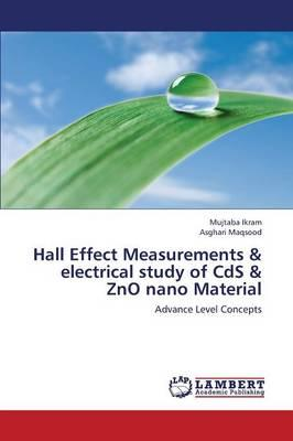 Hall Effect Measurements & electrical study of CdS & ZnO nano Material