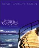 Introduction to Managerial Accounting: With Topic Tackler, Net Tutor & On-Line Learning Center W/Premium Content Card Package