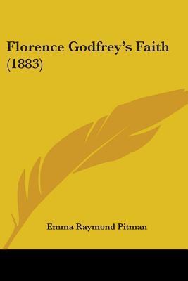 Florence Godfrey's Faith (1883)