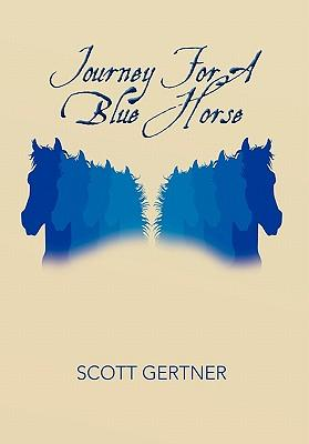 Journey for a Blue Horse
