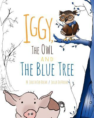Iggy, the Owl, and the Blue Tree