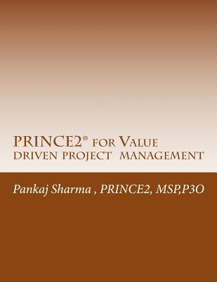 Prince2 for Value Driven Project Management