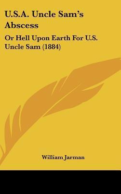 U.S.A. Uncle Sam's Abscess
